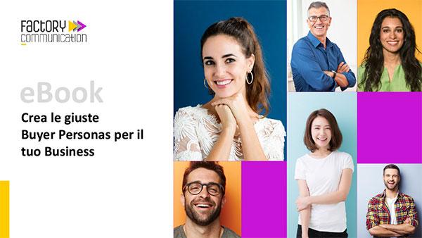 Copertina E Book Crea le tue Buyer Personas realizzato da Factory Communication