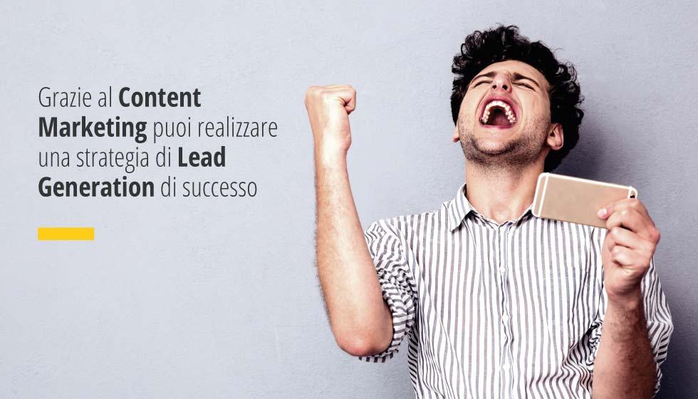 Factory Communication: Grazie Al Content Marketing Puoi Realizzare Una Strategia Di Lead Generation Di Successo