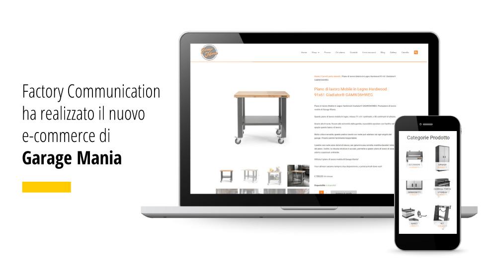 Online Il Nuovo E-Commerce Garage Mania - Factory Communication