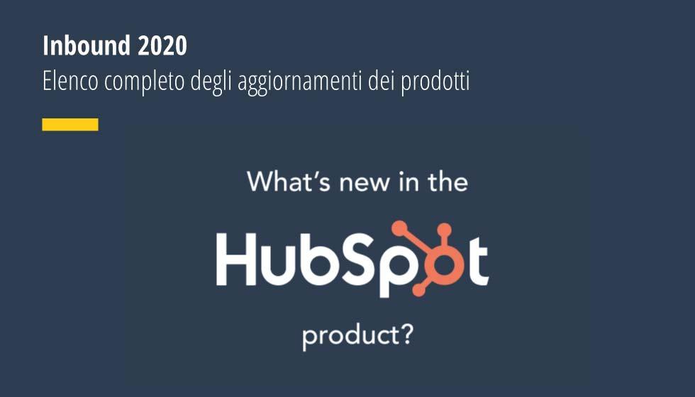 Inbound 2020 Elenco completo degli aggiornamenti dei prodotti