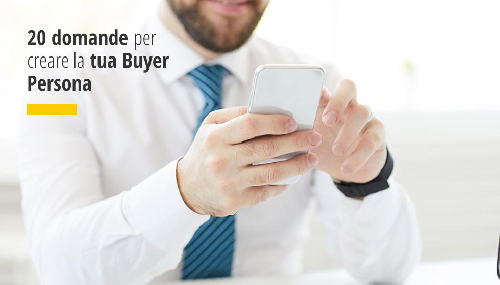 Factory Communication 20 domande per creare la tua Buyer Persona