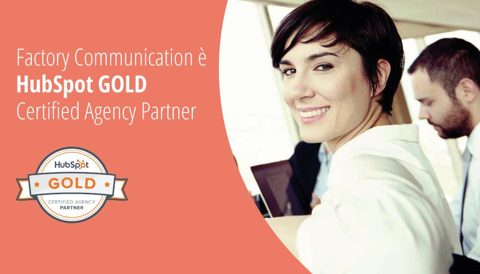 Factory Communication HubSpot GOLD Certified Agency Partner