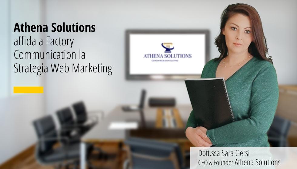 Athena Solutions Affida A Factory Communication La Strategia Web Marketing