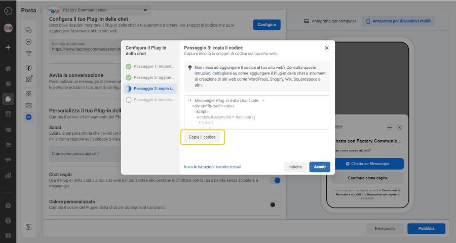 """Come aggiungere Facebook Messenger al tuo sito web step 8. """"Copia il codice"""" HTML Ora sei pronto per pubblicare la tua Chat di Messenger sul tuo sito Web Clicca sul bottone """"Copia il codice"""""""