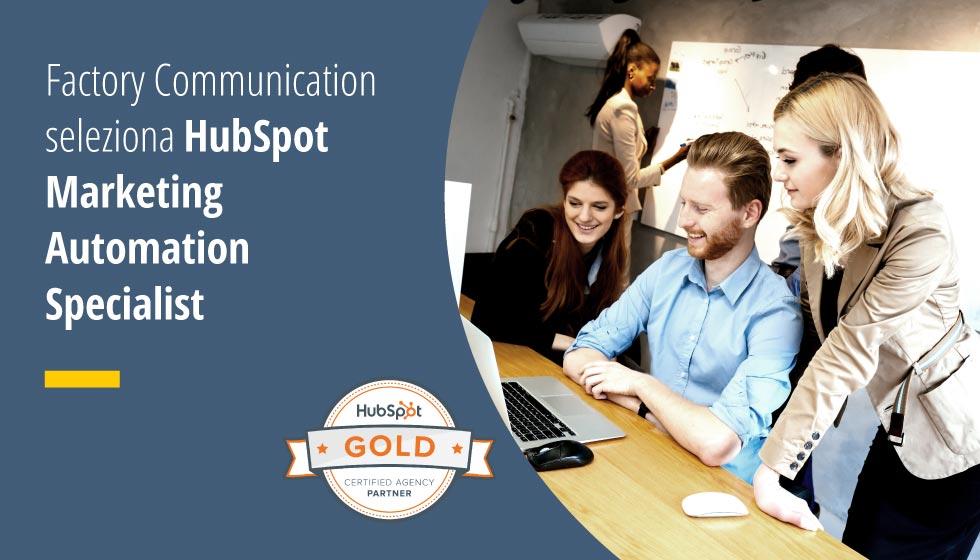 Factory Communication Seleziona HubSpot Marketing Automation Specialist