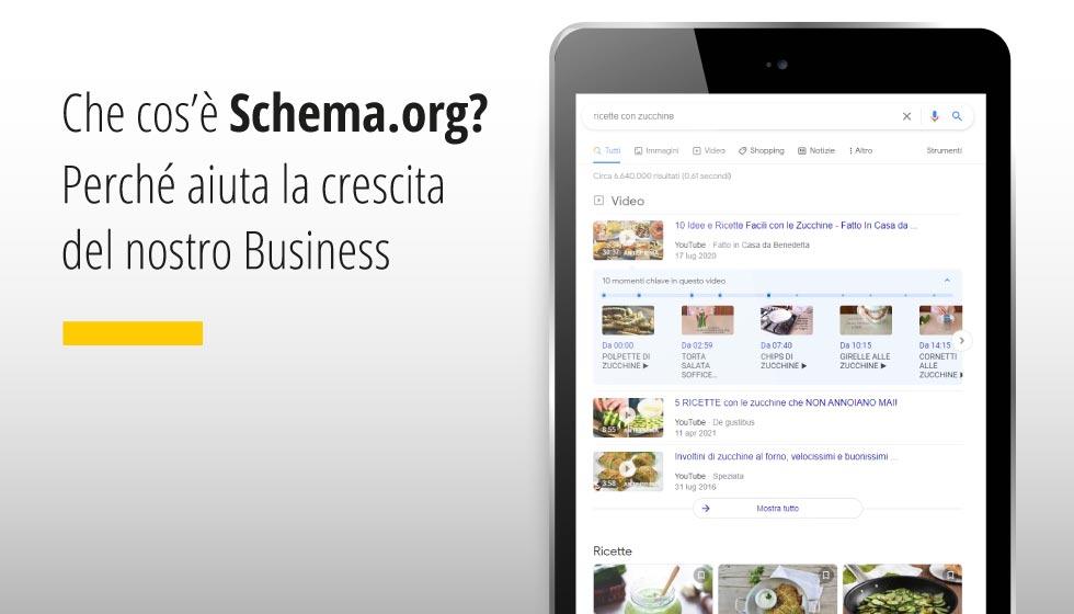 Che Cos'è Schema.org? Perché Aiuta La Crescita Del Nostro Business?